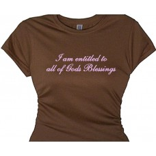 I Am Entitled To All Of Gods Blessings - For Spiritual Women